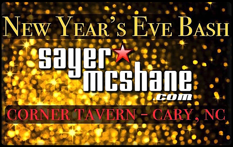 Sayer McShane NYE at Corner Tavern - Cary, NC