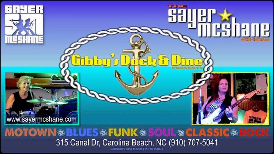 Sayer McShane at Gibby's Dock & Dine - Carolina Beach, NC